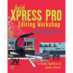 Focal Press Book: Avid Xpress Pro Editing Workshop (Paperback)