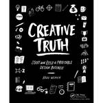 Focal Press Book: Creative Truth: Start and Build a Profitable Design Business (Paperback)