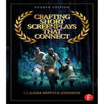 Focal Press Book: Crafting Short Screenplays That Connect (4th Edition, Hardback)