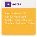 aimetis Reauthorization of Reseller Partner for One Technician, One Year, Performed Online