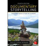 Focal Press Book: Documentary Storytelling: Creative Nonfiction on Screen (4th Edition, Paperback)