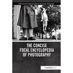 Focal Press Book: The Concise Focal Encyclopedia of Photography: From the First Photo on Paper to the Digital Revolution (Hardback)