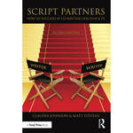 Focal Press Book: Script Partners: How to Succeed at Co-Writing for Film & TV (2nd Edition, Paperback)