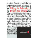 Focal Press Book: Writing for Animation, Comics, and Games (Paperback)