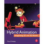 Focal Press Book: Hybrid Animation: Integrating 2D and 3D Assets