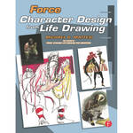 Focal Press Book: Force: Character Design from Life Drawing (Paperback)