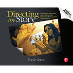 Focal Press Book: Directing the Story: Professional Storytelling and Storyboarding Techniques for Live Action and Animation (Paperback)
