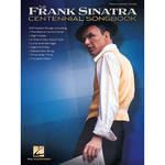 Hal Leonard Songbook: The Frank Sinatra Centennial Songbook - Piano/Vocal/Guitar Arrangements (Paperback)