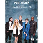 Hal Leonard Songbook: Pentatonix That's Christmas to Me - Piano/Vocal/Guitar Arrangements (Paperback)