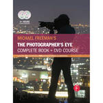 Focal Press Michael Freeman's The Photographer's Eye Course: A Complete DVD + Book Masterclass