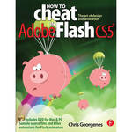 Focal Press Book: How to Cheat in Adobe Flash CS5: The Art of Design and Animation (Paperback)