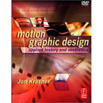 Focal Press Motion Graphic Design - Applied History and Aesthetics