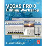 Focal Press Vegas Pro 8 Editing Workshop Tutorial