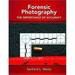 Pearson Education Book: Forensic Photography: Importance of Accuracy by Sanford L. Weiss