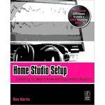 Focal Press Book: Home Studio Setup by Ben Harris
