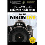Cengage Course Tech. Book: David Busch's Compact Field Guide for the Nikon D90 by David Busch