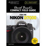 Cengage Course Tech. Book: David Busch's Compact Field Guide for the Nikon D7000