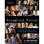 Cengage Course Tech. Book: Soundtrack Nation: Interviews with Today's Top Professionals in Film, Videogame, and Television Scoring, 1st Edition