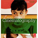 Focal Press Book: FilmCraft: Cinematography