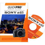 QuickPro Training DVD: Sony Alpha SLT-A65 Digital Camera