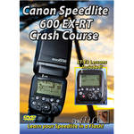 Michael the Maven Canon 600EX-RT Speedlite Crash Course (DVD)