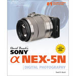 Cengage Course Tech. Book: David Busch's Sony Alpha NEX-5N Guide to Digital Photography