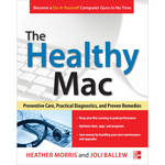 McGraw-Hill Book: The Healthy Mac: Preventive Care, Practical Diagnostics, and Proven Remedies