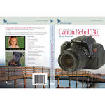 Blue Crane Digital DVD: Introduction to the Canon Rebel T4i/650D: Basic Controls