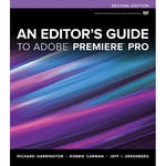 Pearson Education AN EDITORS GUIDE to ADOBY PREMIER PRO