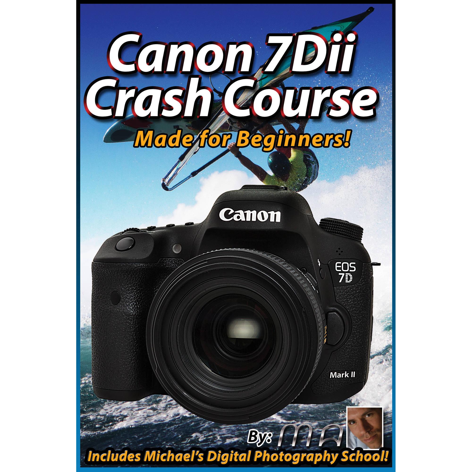 michael the maven dvd canon eos 7d mark ii crash course rh bhphotovideo com Canon 7D Mark II user manual canon 7d