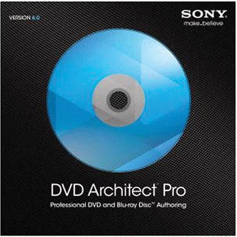 Sony Dvd Architect Pro 6.0 инструкция пользователя - фото 5
