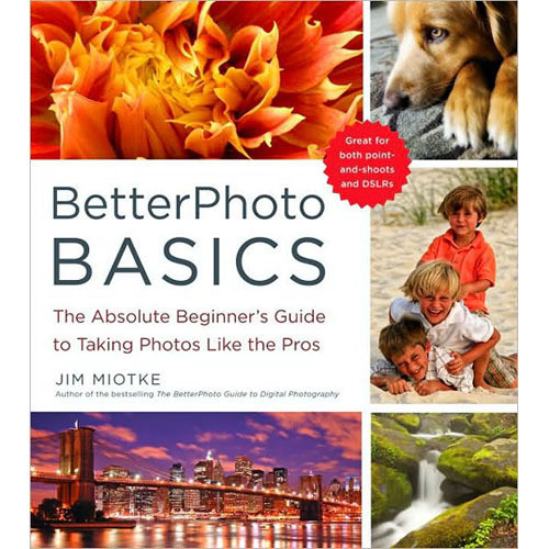 betterphoto basics absolute beginners taking.html