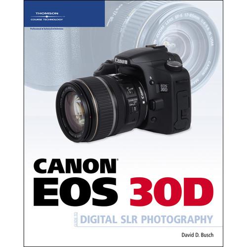 cengage course tech book canon eos 30d guide to 1598633368 b h rh bhphotovideo com canon eos 30d manual video canon eos 30d manual portugues