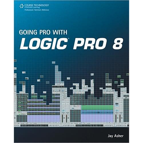cengage course tech going pro with logic pro 978 1 59863 561 4 rh bhphotovideo com logic pro 8 tutorial beginner saleae logic pro 8 manual