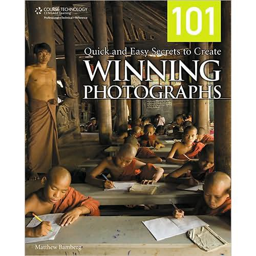 101 quick and easy secrets to create winning photographs bamberg matthew