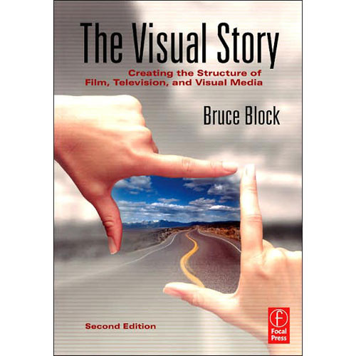 Focal Press Book: The Visual Story 9780240807799 B&H Photo Video