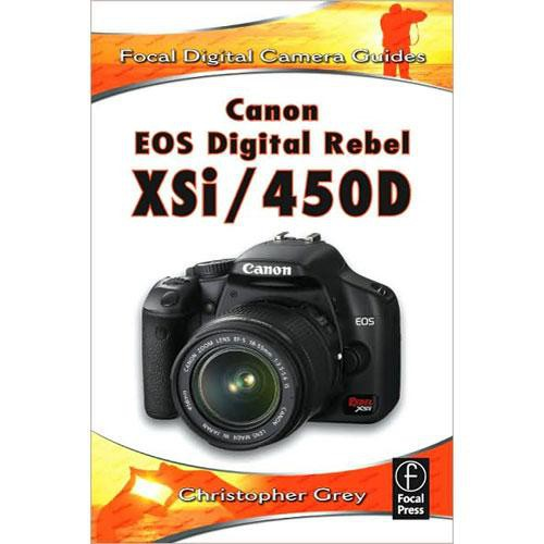 focal press book focal digital camera guide 9780240810669 b h rh bhphotovideo com canon 450d manual canon 450d guide to photography