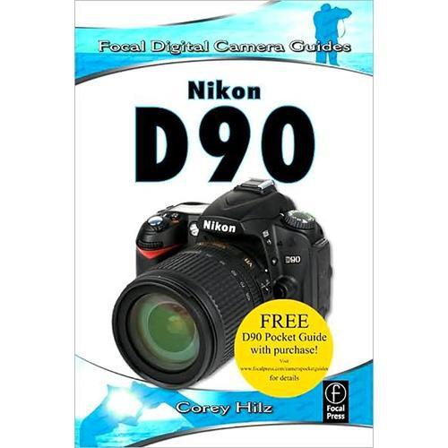 focal press book nikon d90 by corey hilz 9780240811895 b h rh bhphotovideo com Folding Pocket Guide Folding Pocket Guide