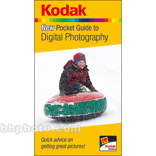 kodak book kodak new pocket guide to digital 9781579909468 b h rh bhphotovideo com Books for Beginners Digital Photography Top 10 Digital Photography Books