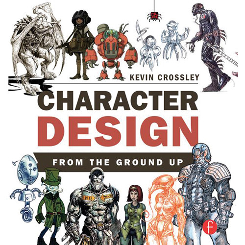 Character Design From The Ground Up : Focal press book character design from the ground