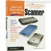 How to Do Everything with Your Scanner (2nd Edition)