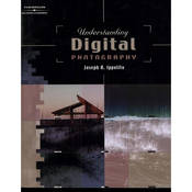 Cengage Course Tech. Book and CD-Rom: Understanding Digital Photography by Joseph A. Ippolito