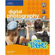 Cengage Course Tech. Book: Digital Photography for Teens by Marc Campbell, Dave Long