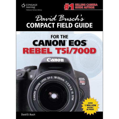 Cengage Course Tech. Book: David Busch's Compact Field Guide for the Canon EOS Rebel T5i/700D