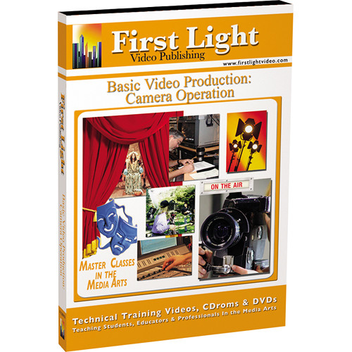 First Light Video DVD: Camera Operation