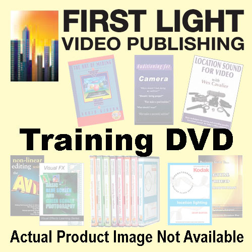 First Light Video DVD: The Basics of Multimedia
