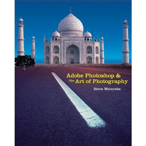 Cengage Course Tech. Book: Adobe Photoshop and the Art of Photography: A Comprehensive Introduction by Steve Weinrebe