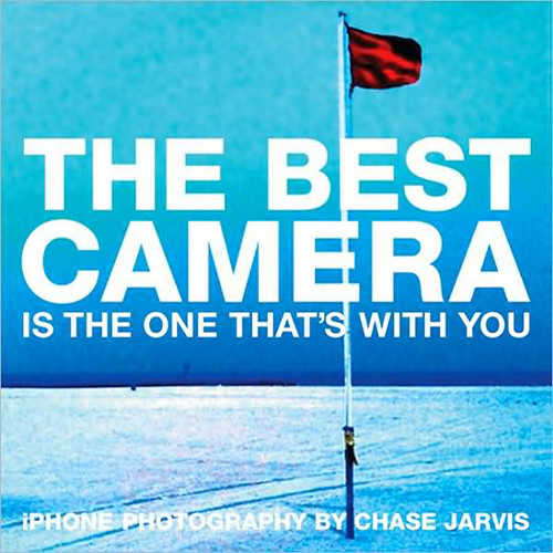 Pearson Education Book: The Best Camera is The One That's With You: iPhone Photography by Chase Jarvis