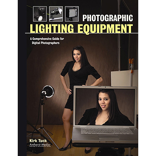 Amherst Media Book: Photographic Lighting Equipment by Kirk Tuck