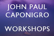John Paul Caponigro Workshops